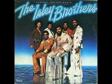 at your best you are isley brothers at your best you are