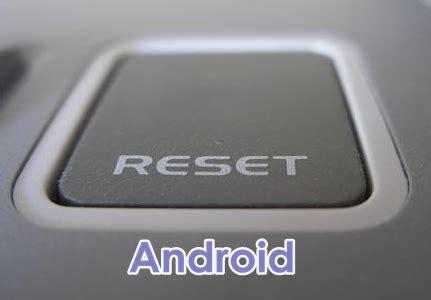 android how to wipe device clean restore factory settings cara factory reset dan kembalikan pengaturan pabrik di