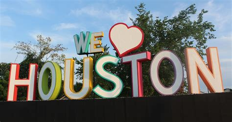 we love houston sign we love houston sign location 365 things to do in houston