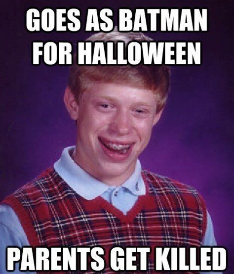 Bad Luck Brian Meme - the bad luck brian meme