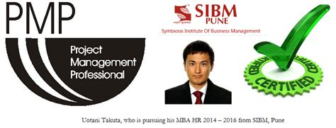 Mba Syllabus Pune 2016 17 by Mr Uotani Takuya An Mba Batch 2014 2016 Is Now A Pmp