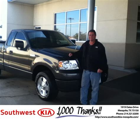 Southwest Kia In Mesquite Thank You To Kevin Hollingsworth On Your New 2005 Ford F