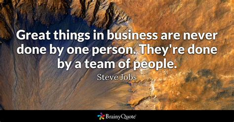 Find On By Where They Work Great Things In Business Are Never Done By One Person