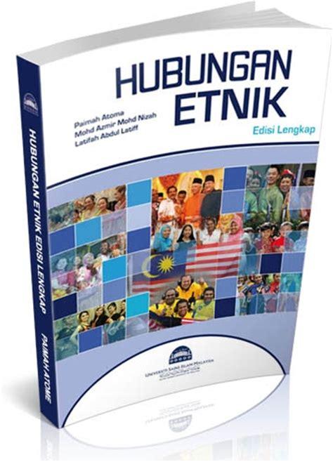 format buku kerja hubungan etnik hubungan etnik edisi lengkap