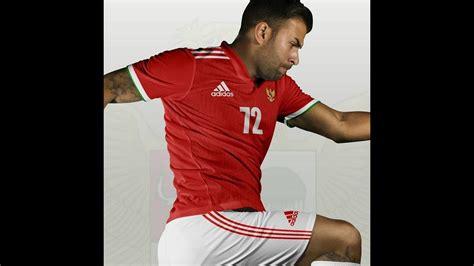 adidas baru wow jersey timnas indonesia 2017 dari adidas youtube