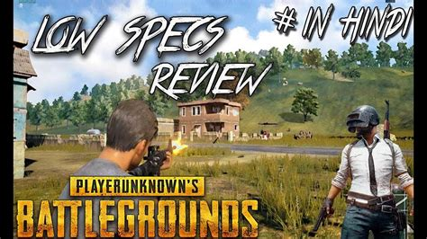 pubg specs pubg review on low specs pc in