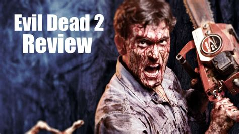 evil dead film rating evil dead 2 movie review youtube