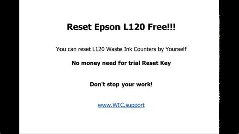 reset l120 resetter new video resetter epson l120 free you can do it