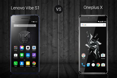 Lenovo Oneplus One lenovo vibe s1 vs oneplus x specs features and price versus by compareraja