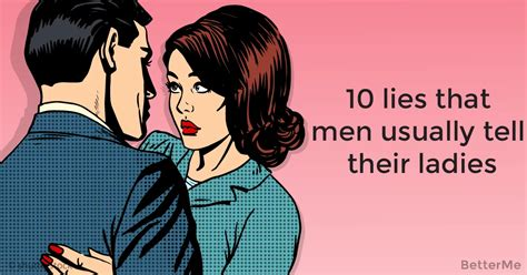 10 Lies He Will Tell by 10 Lies That Tell Their Sometimes