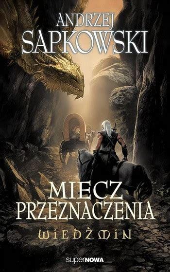 Pdf Sword Destiny Witcher Andrzej Sapkowski by Sword Of Destiny Literature Tv Tropes