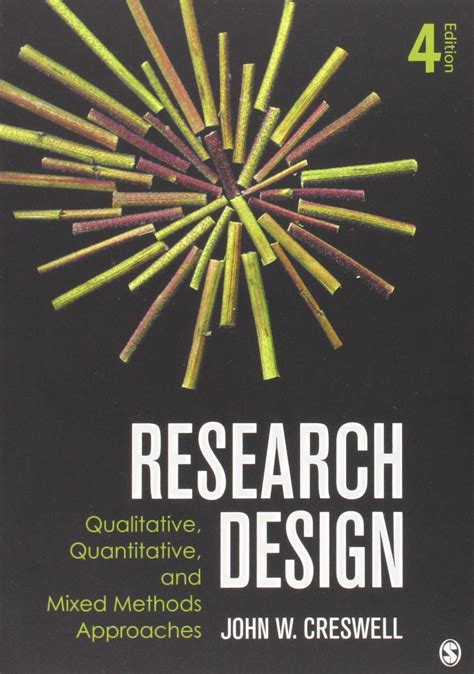 research design qualitative quantitative and mixed methods approaches books research design qualitative quantitative and mixed methods