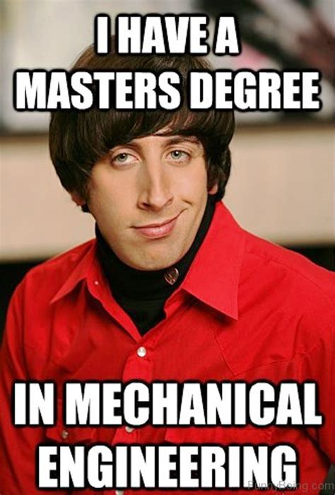 Mechanical Engineer Meme - 100 amazing engineering memes