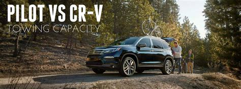 how much can a jeeppass tow how much can the 2016 honda pilot and cr v tow