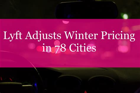 Lyft Background Check Requirements Lyft Adjusts Winter Pricing In 78 Cities Rideshare Dashboard