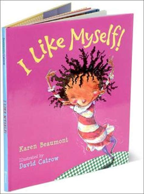 i like myself i like myself by karen beaumont 9780152020132 hardcover barnes noble