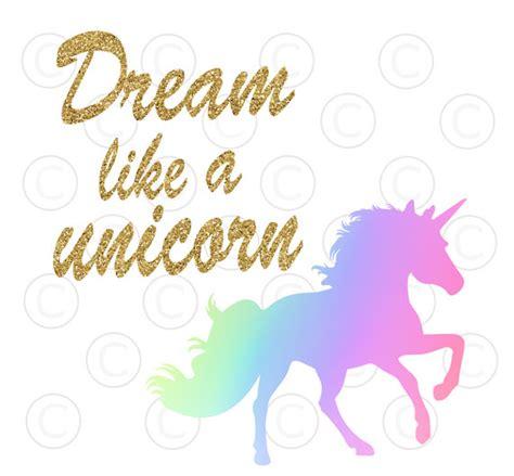 Unicorn Silhouette SVG Cut File, Dream Like a Unicorn SVG