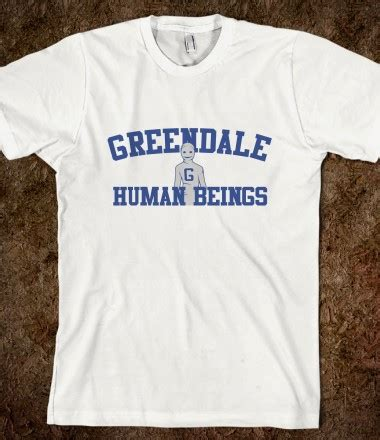 Tshirt Kaos Greendale Being Human human being community