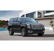 2018 GMC Yukon Denali Gets New Grille 10 Speed Transmission