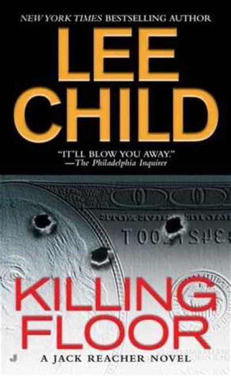 Killing Floor Novel by Killing Floor Reacher 1 By Child Reviews