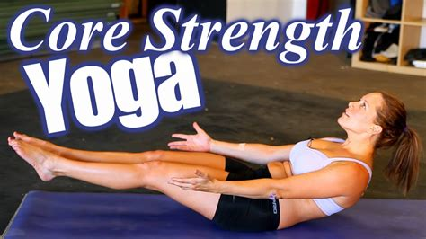 yoga workout tutorial yoga workout for core strength abs weight loss home