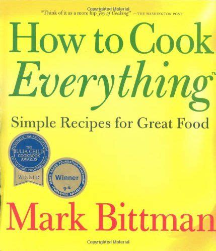 Pdf How Cook Everything Basics Food by 13 Best Kitchen Cookbook Faves Images On