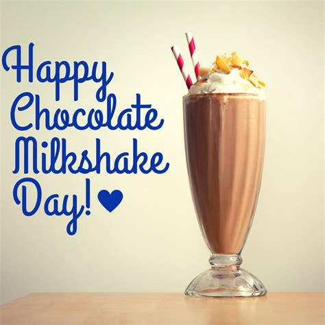 What Do You Its National Chocolate Milkshake Day by 16 Best Images About Happy Chocolate Milkshake Day On