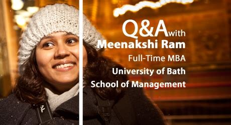 Of Bath School Of Management Mba by Businessbecause Q A With Meenakshi Ram Mba At