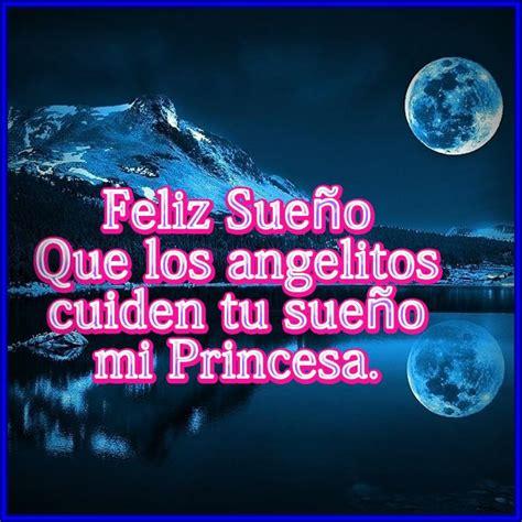 imagenes que digan buenas noches princesa hermosas frases buenas noches para tu amor buenas noches