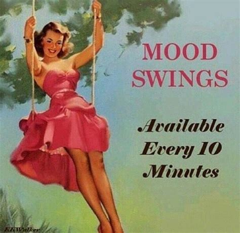 Mood Swing Meme - 28 best funny side of having hot flashes images on