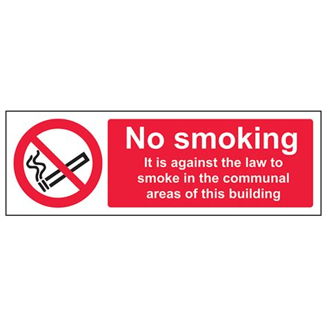 no smoking signs the law it is against the law to smoke in the communal area of
