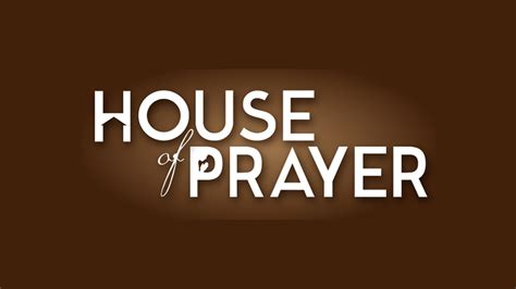 House Of Prayer Part 1 Thrive Church