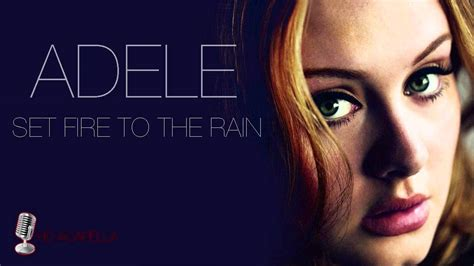 download mp3 free adele set fire to the rain adele set fire to the rain almost studio acapella