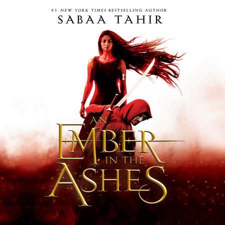 0008108420 an ember in the ashes an ember in the ashes by sabaa tahir penguinrandomhouse