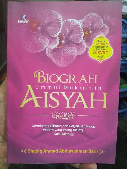 Buku Buku Tipe Istri Berbahaya Dan Tipe Suami Berbahaya buku biografi ummul mukminin aisyah toko muslim title
