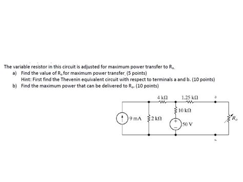 the variable resistor in the circuit is adjusted for maximum power transfer to ro the variable resistor in this circuit is adjusted chegg