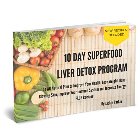 Superfood Detox Diet Plan by Superfood Liver Detox Program Of Health