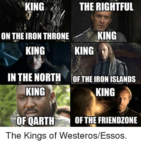 King Of The North Meme - king the rightful king on the iron throne king king in the