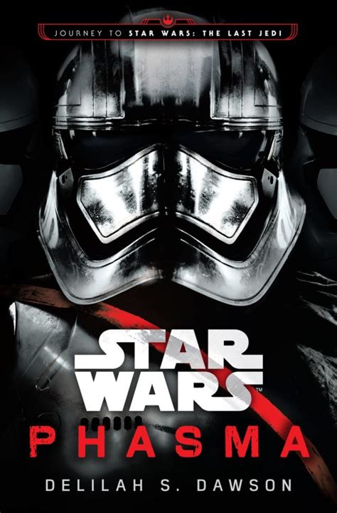 libro star wars phasma journey star wars captain phasma comic and novel announced along with new luke and leia books