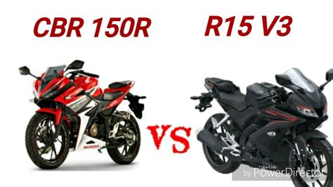 cbr bike 150r yamaha r15 v3 vs honda cbr 150r model 2017 in india