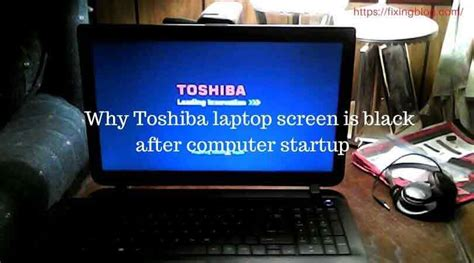 fix toshiba laptop screen black toshiba laptop screen black