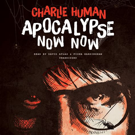 the human apocalypse books apocalypse now now audiobook by human for