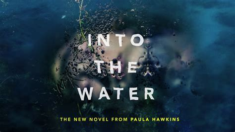 into the water the into the water by paula hawkins coming may 2 youtube