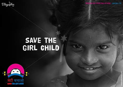 themes on save girl child 27 most beautiful national girl child day greeting pictures