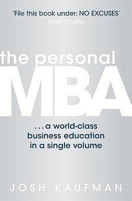 The Personal Mba Goodreads by The Personal Mba A World Class Business Education In A