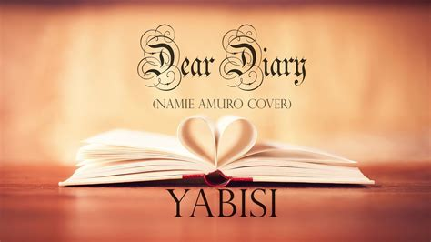 namie amuro dear diary namie amuro dear diary yabisi cover youtube