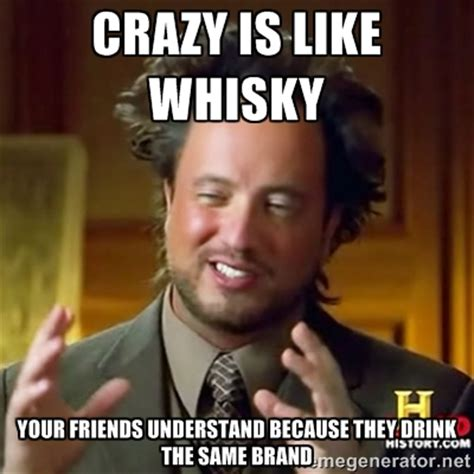 Crazy Meme - crazy friends meme