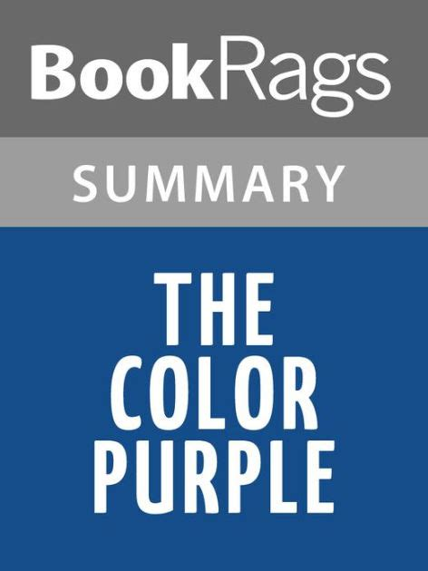 color purple book sparknotes the color purple by walker summary study guide by