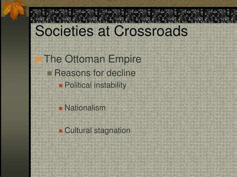 ottoman empire decline reasons ppt societies at crossroads powerpoint presentation id