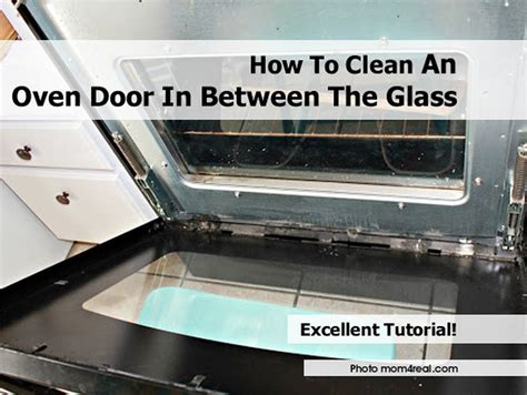 How To Clean Glass Door On Oven how to clean an oven door in between the glass